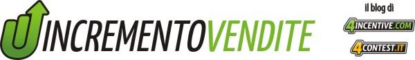 INCREMENTO VENDITE - Come incrementare le vendite con le operazioni incentive e i concorsi a premio